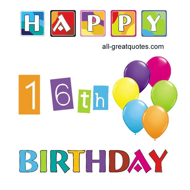 Happy Birthday 16 Quotes