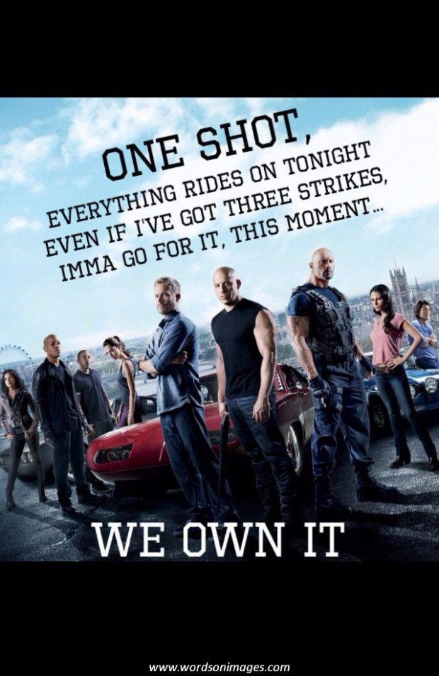 Fast And Furious Quotes Quotesgram