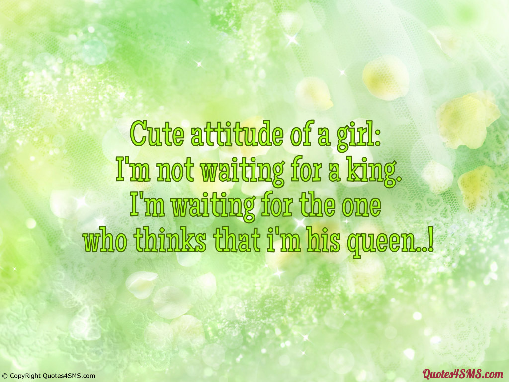 Quotes About Girls With Attitude. QuotesGram