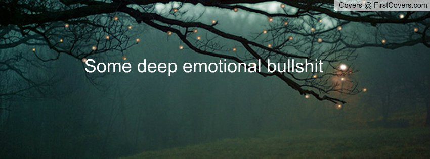 deep emotional quotes quotesgram
