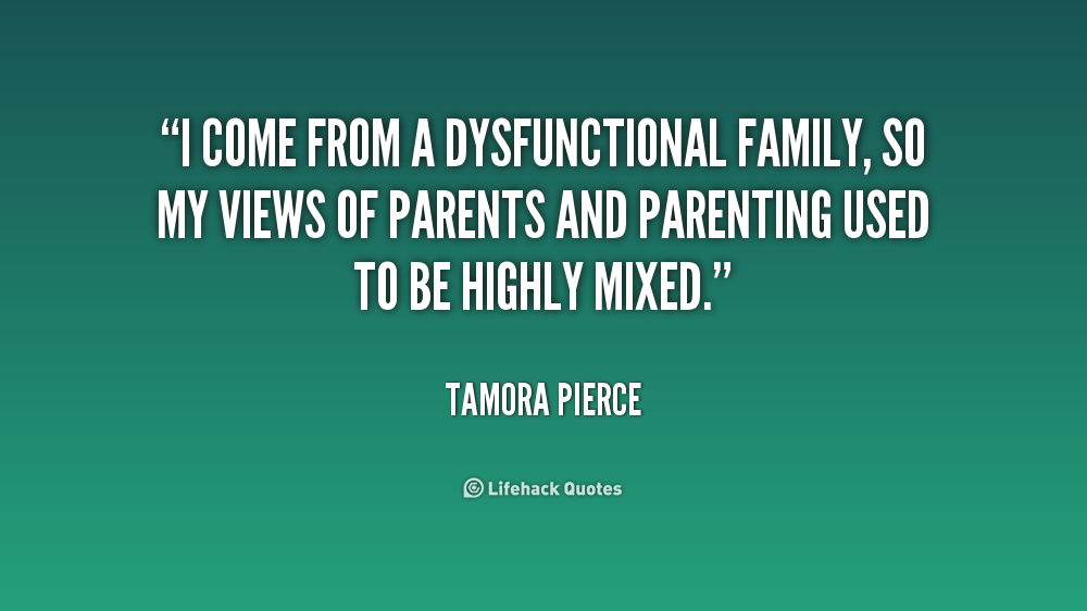 the real problems that a dysfunctional families need to address Dysfunctional family they will leave their family and childhood problems behind parents in dysfunctional families often feel threatened by changes in.