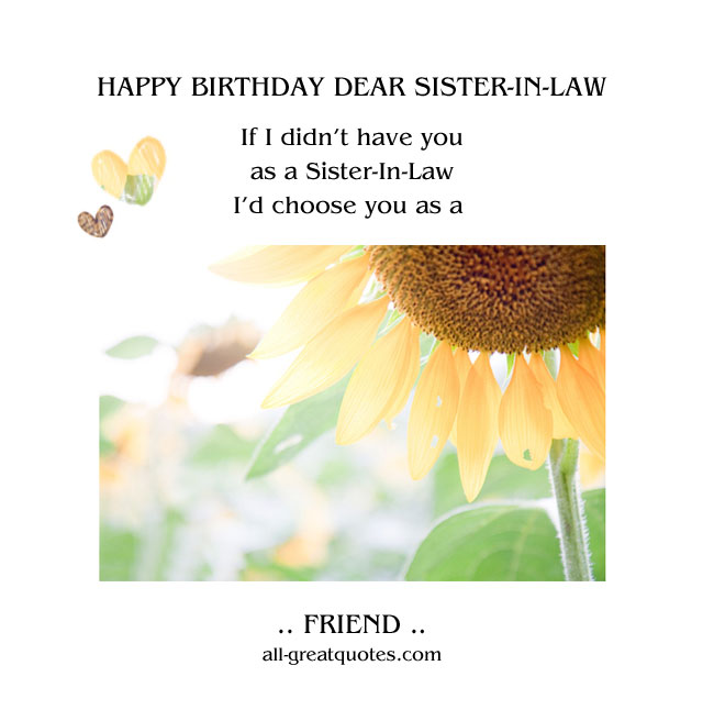 Happy Birthday Dear Friend Funny Quotes: Sister In Law Quotes Nice. QuotesGram