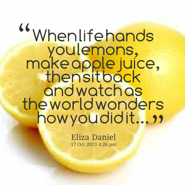 Lemon Quotes Quotesgram