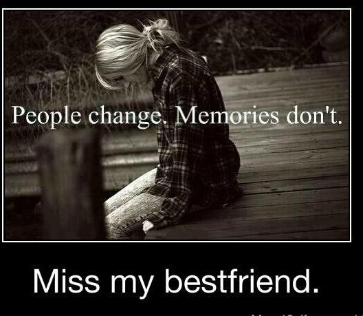 Sad I Miss You Quotes For Friends: I Miss My Best Friend Quotes. QuotesGram