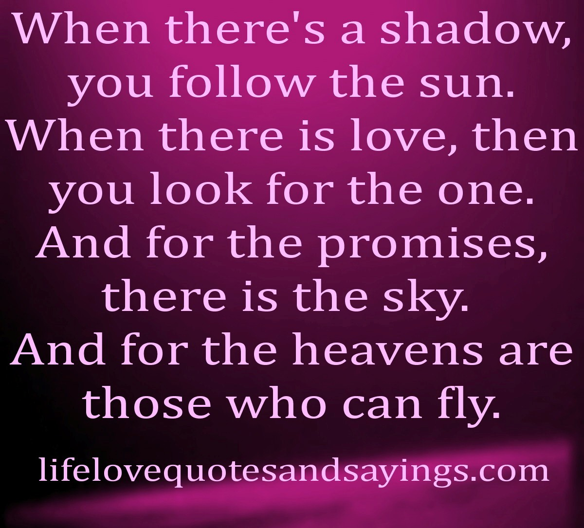 True Love Quotes And Sayings Quotesgram: Shadow And Love Quotes. QuotesGram