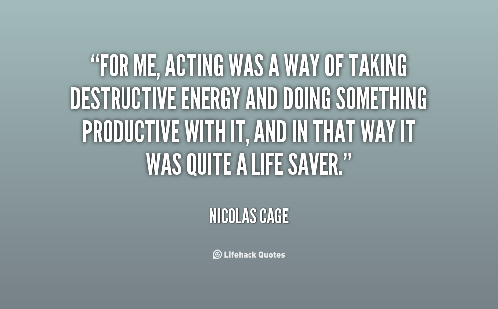 By Nicolas Cage Quotes. QuotesGram