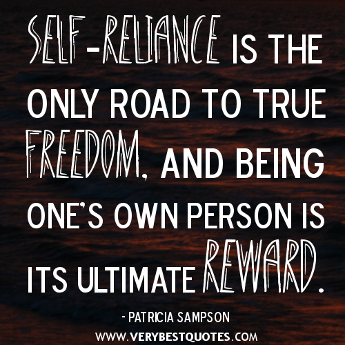 the importance of self reliance Self-reliance definition is - reliance on one's own efforts and abilities.