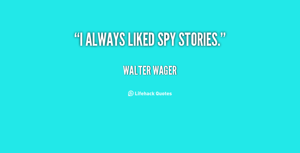 Spy Quote: Quotes About Spying. QuotesGram