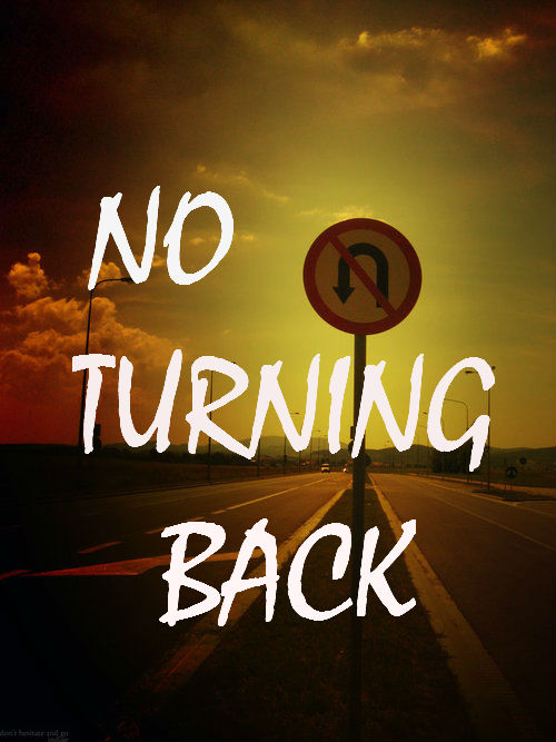 no turning back How is a diehard agnostic transformed into a fervent apostle of christ fr donald  calloway, a former drug dealer, will have you on the edge of your seat as he.