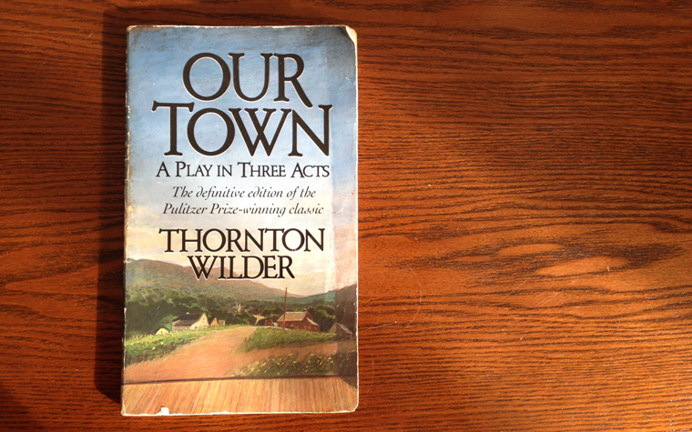 an analysis of our town by thornton wilder