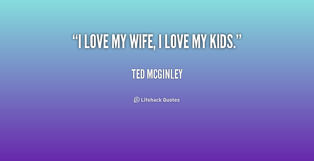 I Love My Wife Quotes For Facebook. QuotesGram