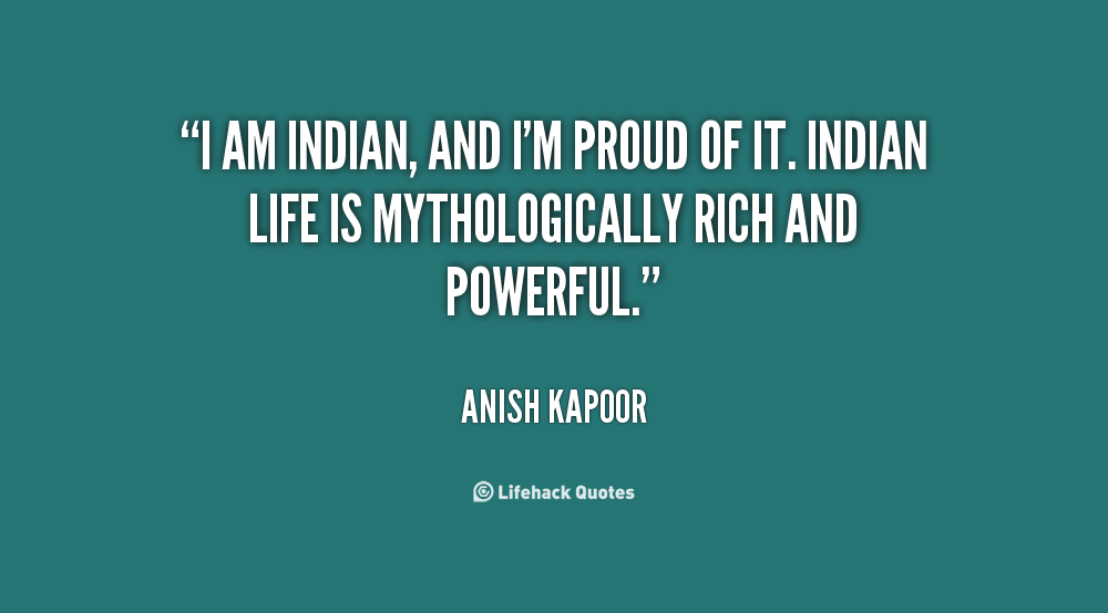 Why I am Proud of Being an Indian!