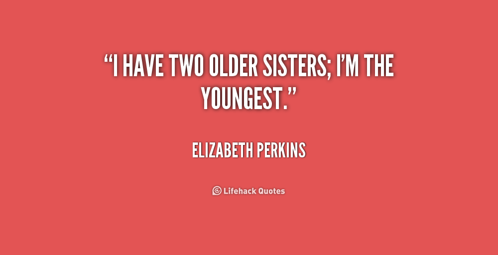 older sibling quotes quotesgram