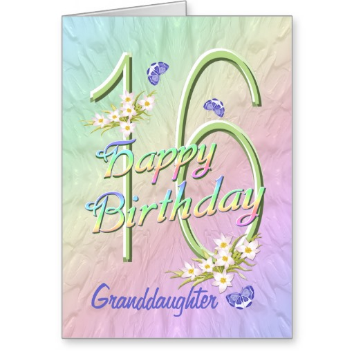 Birthday Quotes From The Quote Garden: 16th Birthday Quotes For Granddaughter. QuotesGram