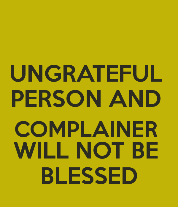 Bible Quotes Ungratefulness