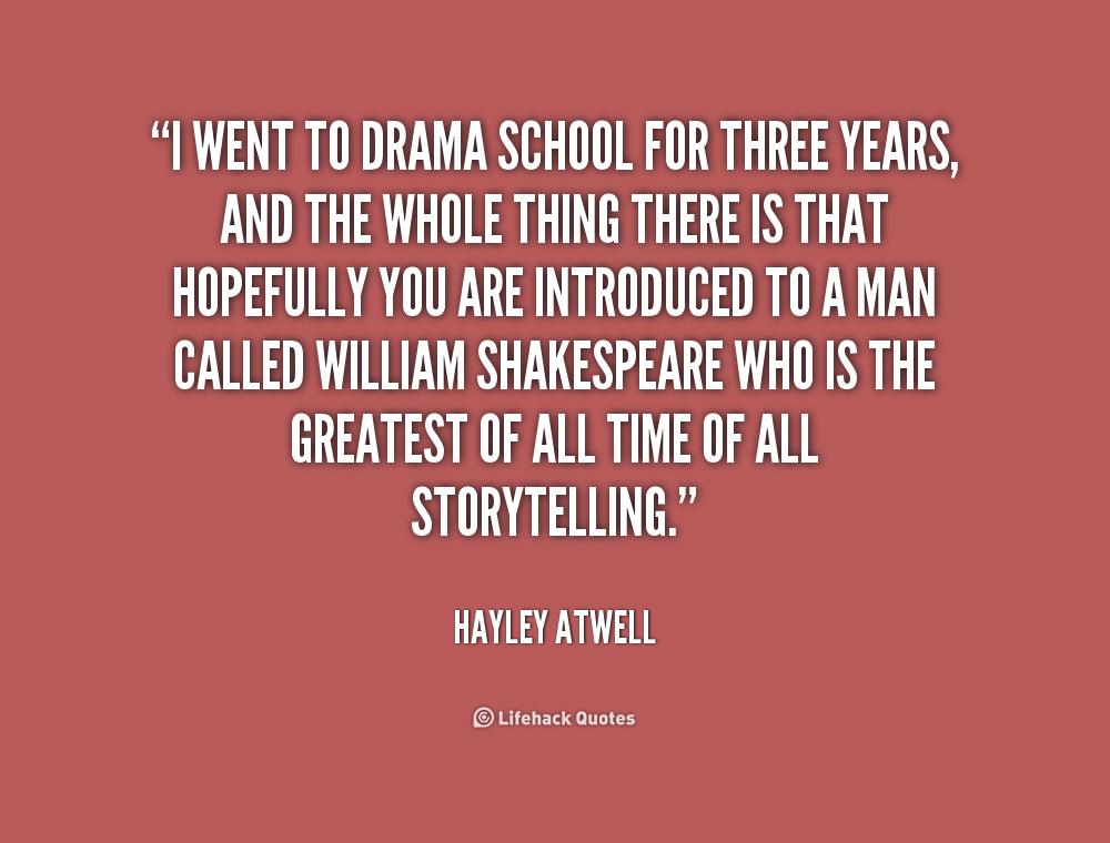 Drama School Quotes. QuotesGram