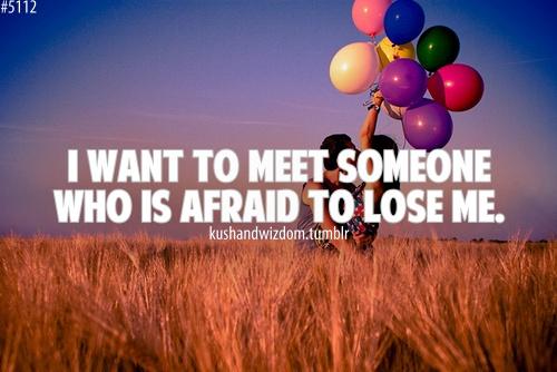 Afraid To Lose Me Quotes. QuotesGram