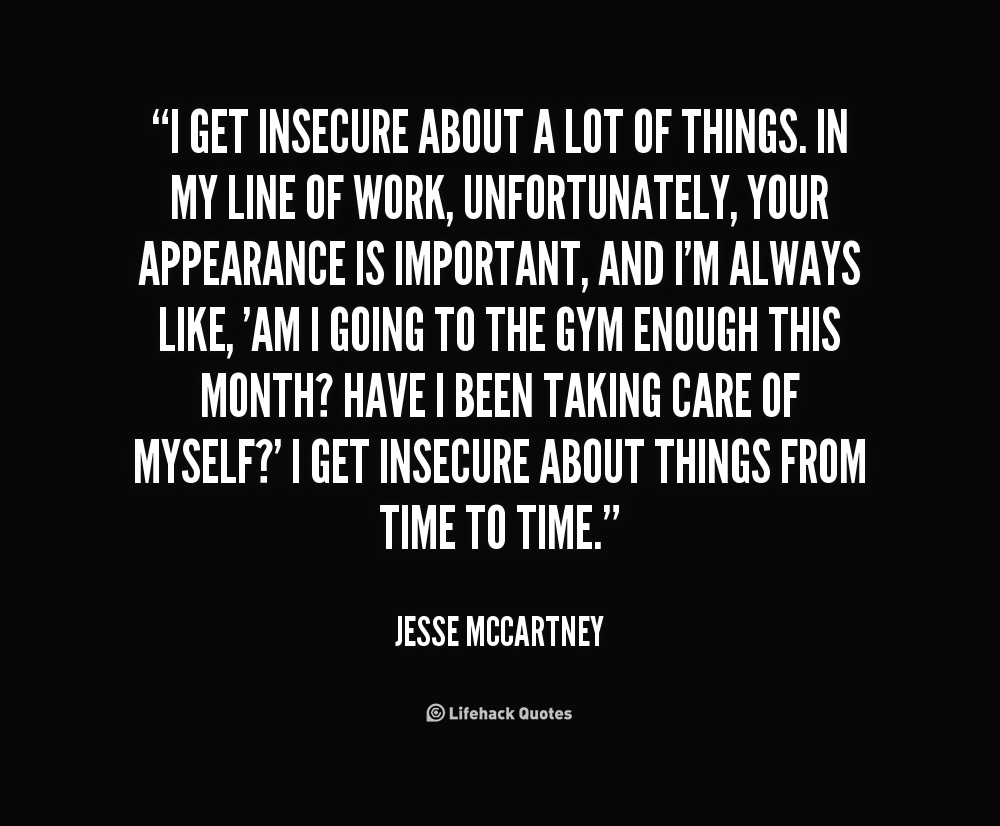 Being Insecure Quotes. QuotesGram