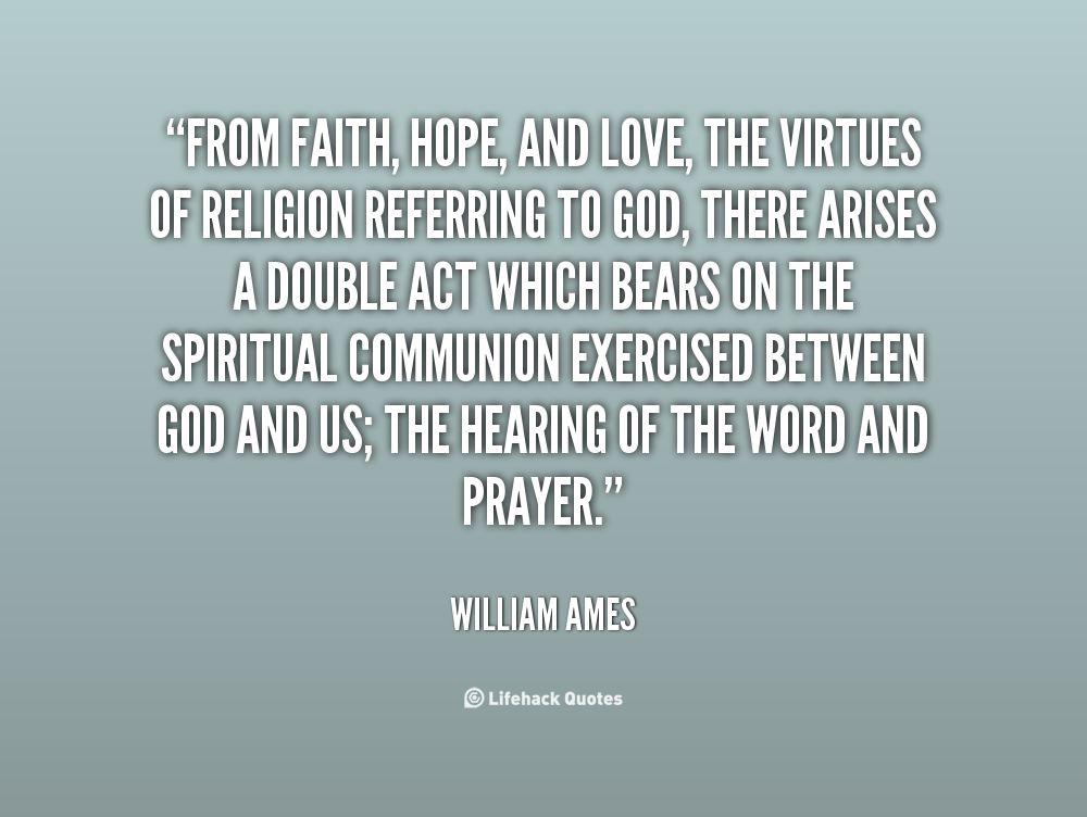 Quotes About Faith Hope And Love. QuotesGram