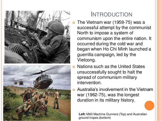 australias involvement in the vietnam war essays Essay on the impact of the vietnam war on australia's relations with asia - got full marks after the vietnam war as well as economic involvement in asia.