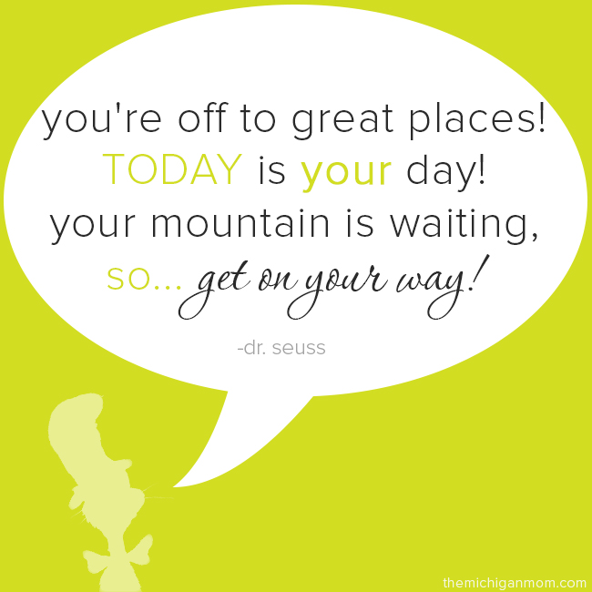 Dr Seuss Mountain Quote: Youre Off To Great Places Dr Seuss Quotes. QuotesGram