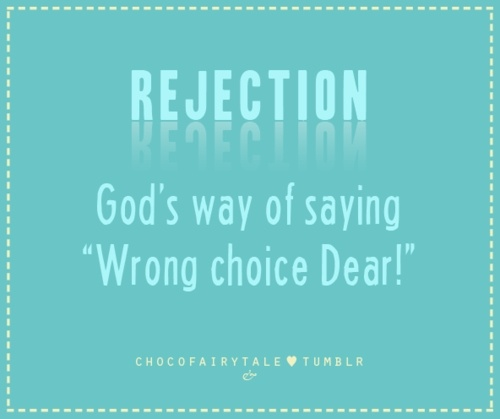Motivational Quotes On Rejection. QuotesGram