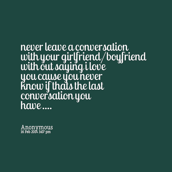 Quotes To Tell Ur Boyfriend: To Send To Your Boyfriend Quotes. QuotesGram
