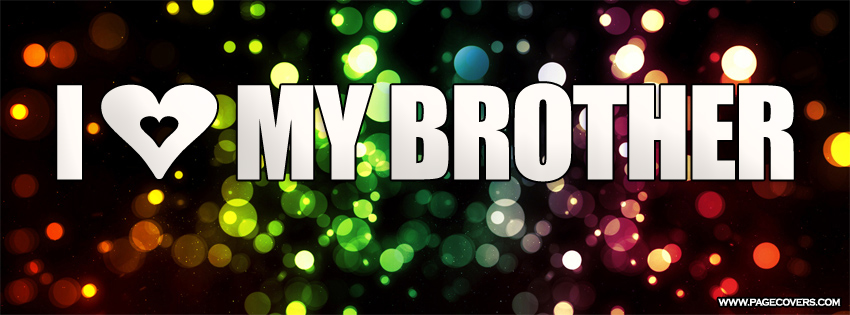 I Love My Siblings Quotes: I Love My Big Brother Quotes. QuotesGram