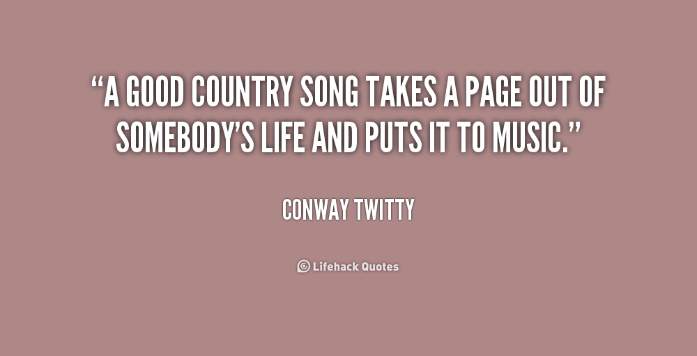 Conway Twitty Quotes Song Lyrics. QuotesGram