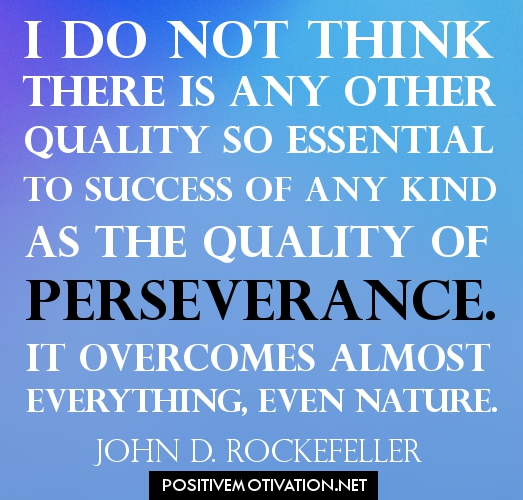 Persistence Motivational Quotes: Success Motivational Quotes Perseverance. QuotesGram