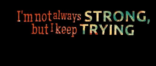 Im Stronger Quotes. QuotesGram
