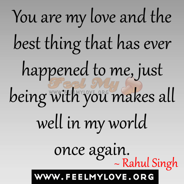 You Are The Best Quotes: You Are The Best Thing To Happen To Me Quotes. QuotesGram