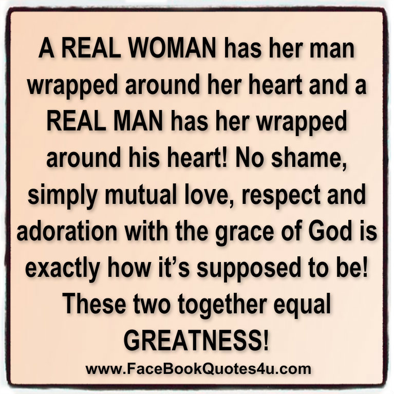 Quotes About Being A Real Woman: Real Woman Quotes For Facebook. QuotesGram