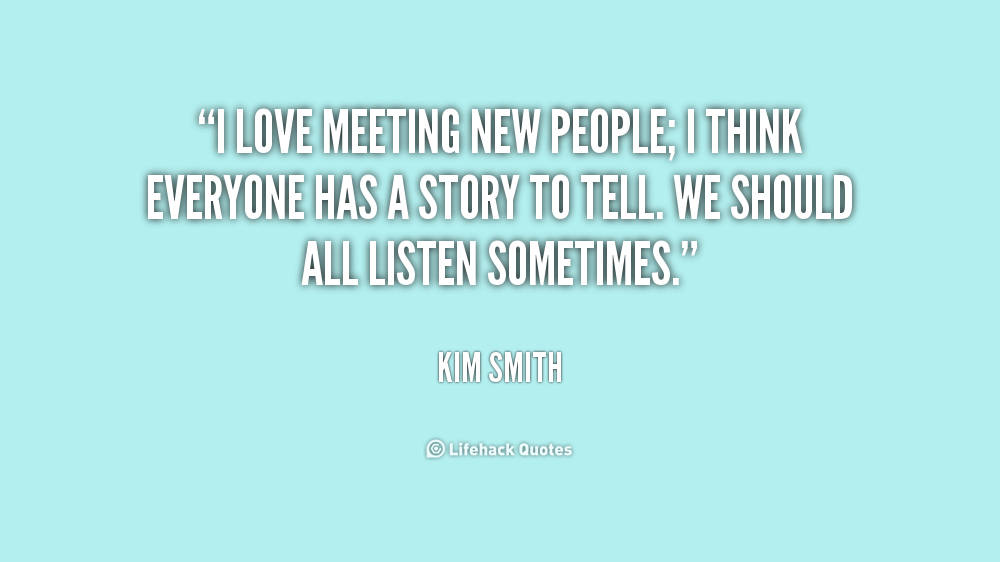 Film With Quote I Must I Must I Must Improve My Bust: Inspirational Quotes About Meeting People. QuotesGram