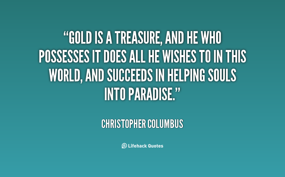Funny Quotes About Christopher Columbus Quotesgram: Treasure This Is It Quotes. QuotesGram