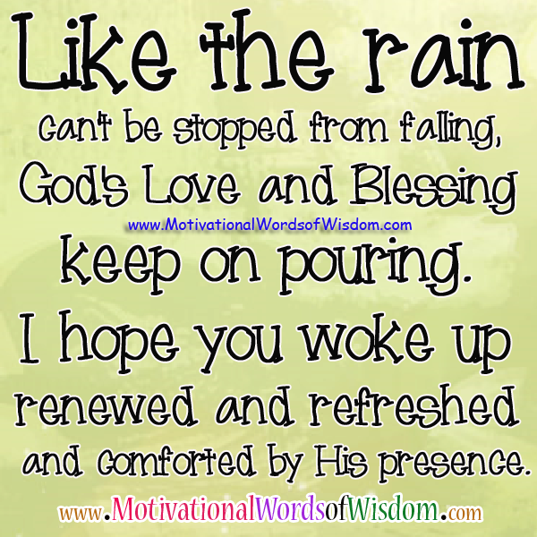 Inspirational Quotes About Positive: Rain Blessing Quotes. QuotesGram