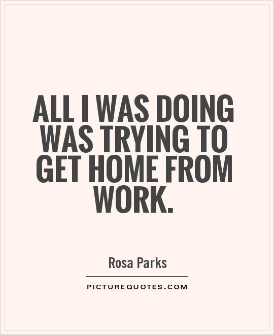 Try To Make It Work Quotes: Quotes About Working From Home. QuotesGram