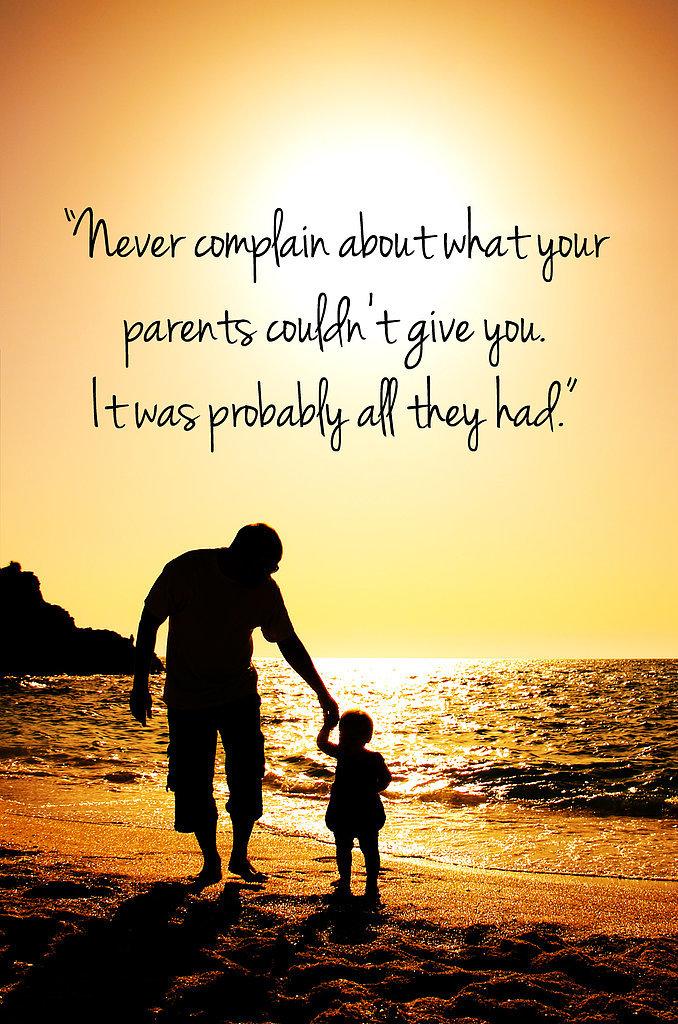 Appreciate Your Parents Quotes. QuotesGram