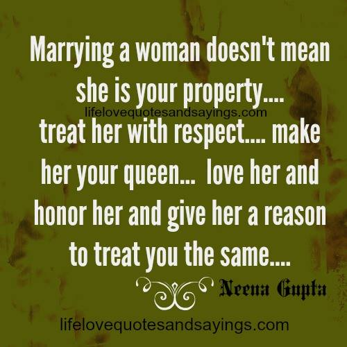 Real Men Treat Women With Respect Quotes Respect Your Wife Quot...
