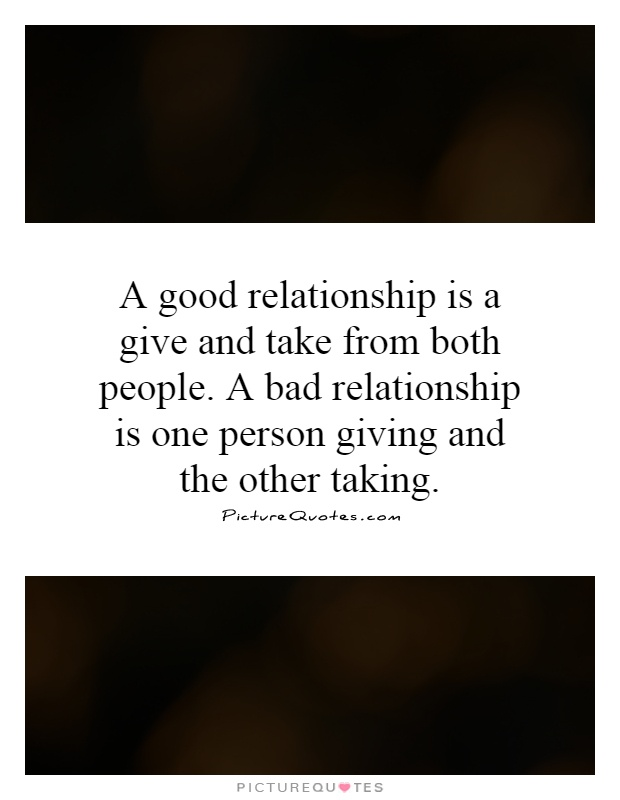 relationship quotes about the good and bad
