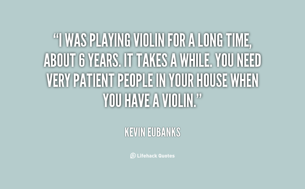 Quotes About Violinists: Quotes About Violin Playing. QuotesGram