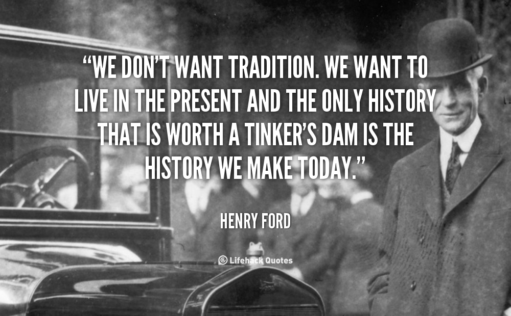 Quotes On History And Tradition. QuotesGram