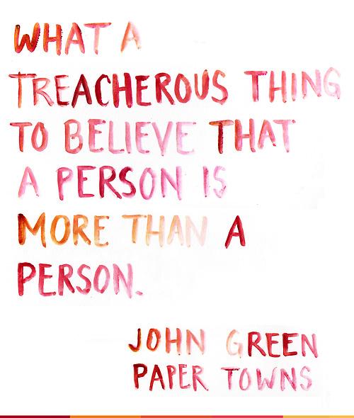 Variant Paper towns john green phrase