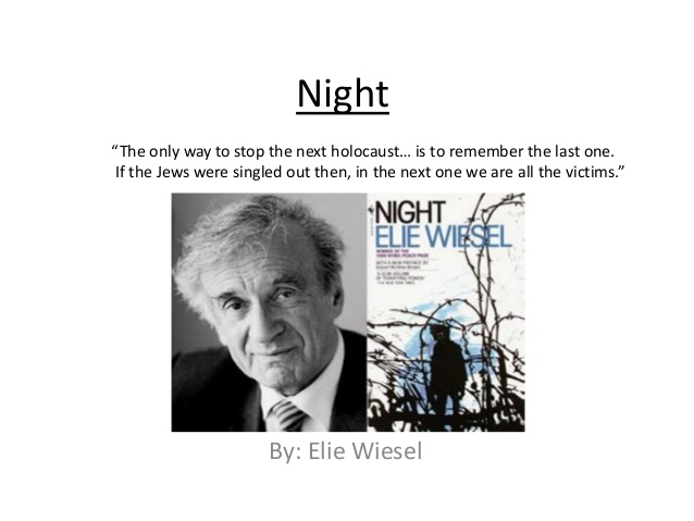 night elie wiesel essay dehumanization Dehumanization night elie wiesel essay with strong presence of over 15 years in the custom-writing industry, superior papers is one of the most reliable services on.