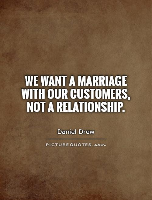 I Want A Relationship Quotes: Business Relationship Quotes. QuotesGram