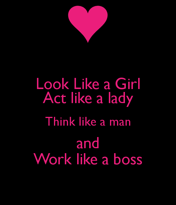 Look Like A Lady Quotes. QuotesGram