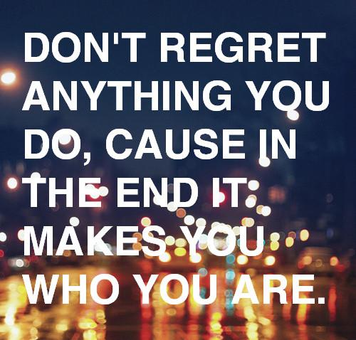 I Regret Tattoo Quotes Quotesgram: Quotes About Feeling Regret. QuotesGram