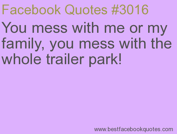 Mess With My Family Quotes And Sayings. QuotesGram