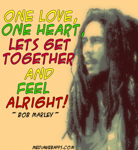 Love Quotes About Life: Bob Marley Love Quotes And Sayings. QuotesGram