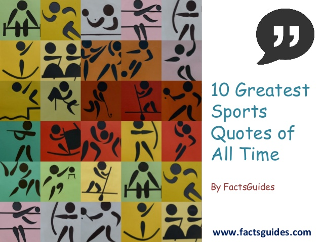 Top Ten Quotes Of All Time: Greatest Sports Quotes Of All Time. QuotesGram